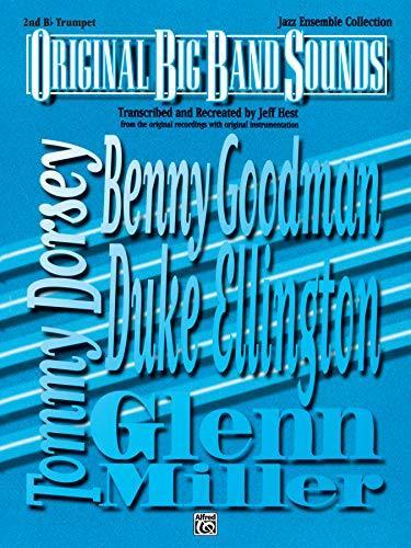 Original Big Band Sounds: 2nd B-flat Trumpet [Paperback] Hest, Jeff