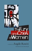 The Fury and Cries of Women (CARAF Books: Caribbean and African Literatu... - $19.80