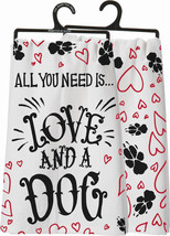 All You Need is Love ... and a Dog Towel Primitives by Kathy ONE TOWEL - $7.95
