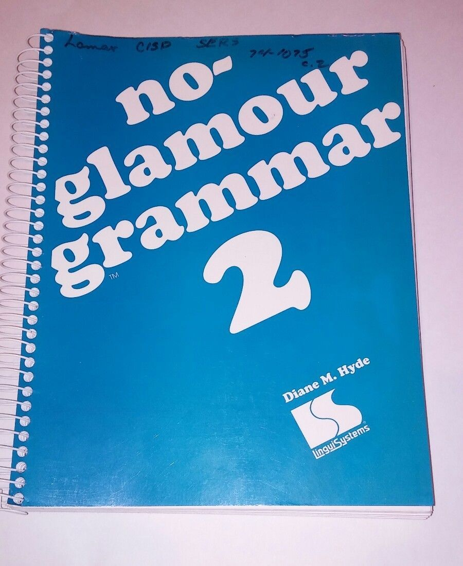 No-glamour grammar 2 Hyde, Diane M Spiral Book Binding Good Book (DD)