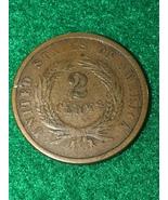 1864 2 Cent Piece  - $30.00
