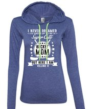 I'd Grow Up To Be A Cute Hockey Mom T Shirt, I Never Dreamed T Shirt (Anvil Ladi - $37.99+