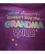 What mommy doesn't buy me Grandma will long sleeve infant creeper baby 0... - $8.40