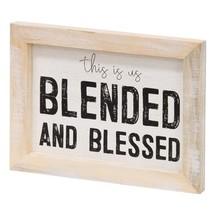 Blessed and Blended Framed Sign - $36.69