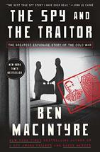 The Spy and the Traitor: The Greatest Espionage Story of the Cold War (H... - $26.97
