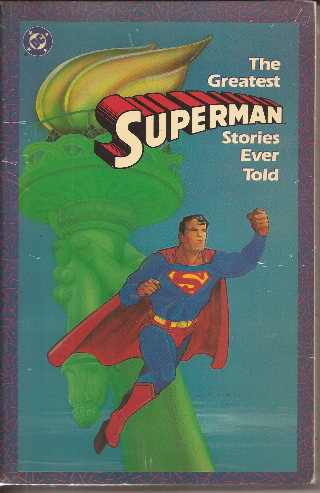DC The Greatest Superman Stories Ever Told SC Clark Kent Metropolis Lois Lane