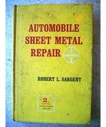 Automobile Sheet Metal Repair Sargent, Robert L. - $29.69