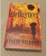 THE INTELLIGENCER, by Leslie Silbert, - $5.95