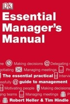 Essential Managers Manual [Hardcover] [Nov 09, 1998] Heller, Robert and ... - $5.92