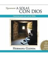 NUEVAMENTE - A SOLAS CON DIOS by Hermana Glenda - $22.95