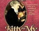 Kitty, My Rib: The Heartwarming Story of a Woman of Courage and Devotion [Paperb