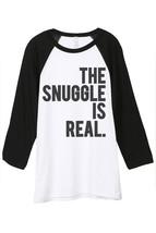 Thread Tank The Snuggle Is Real Unisex 3/4 Sleeves Baseball Raglan T-Shirt Tee W - $24.99+