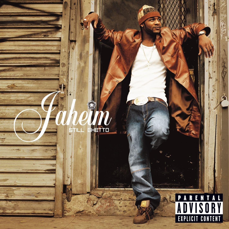 Still Ghetto Jaheim
