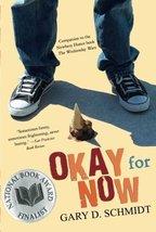 Okay for Now [Paperback] Schmidt, Gary D. image 1