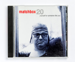 Matchbox 20 - Yourself or Someone Like You - $4.25