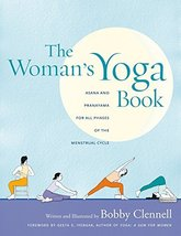 The Woman's Yoga Book: Asana and Pranayama for all Phases of the Menstru... - $5.90