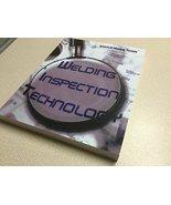 Welding Inspection Technology [Paperback] American Welding Society - $367.45