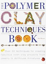 The Polymer Clay Techniques Book [Paperback] [Oct 15, 1999] Heaser, Sue - $40.59