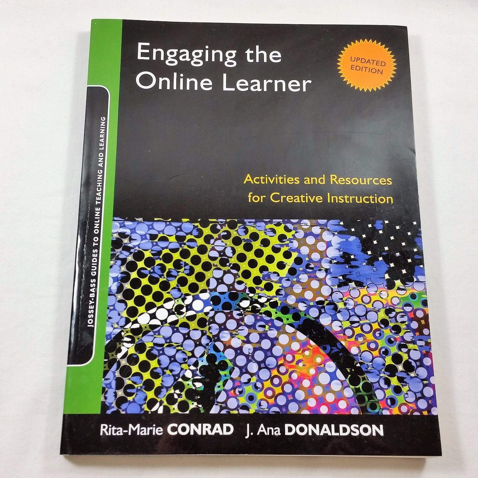 Engaging the Online Learner Jossey Bass Guides to Online Teaching and Learning
