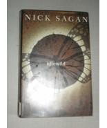 Idlewild by Nick Sagan (2003, Hardcover) - $4.02