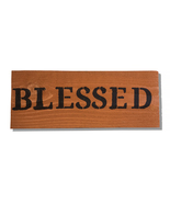 Blessed, Handcrafted wooden sign - $25.00