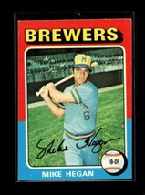 1975 TOPPS #99 MIKE HEGAN VGEX BREWERS  - $0.99