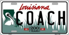 Coach Louisiana Novelty Metal License Plate LP-6217 - $13.40