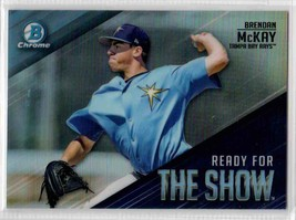 2019 Bowman Ready For The Show Brendan McKay #RFTS-14 Tampa Bay Rays - $0.99