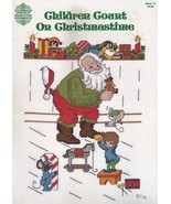 Children Count on Christmastime, Gloria & Pat Cross Stitch Pattern Bookl... - $5.95