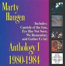 ANTHOLOGY I by Marty Haugen