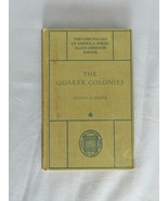 The Quaker Colonies – The Chronicles Of America Series - HC Book - $10.00