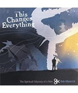 This Changes Everything Bob Kilpatrick Cd - $10.99