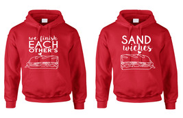 Couple Hoodies We Finish Each Other's Sandwiches Valentine's Day - $23.94+