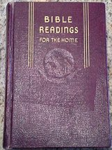 Bible Readings for the Home: a study of 200 vital scripture topics in question &