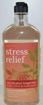 NEW BATH & BODY WORKS STRESS RELIEF EUCALYPTUS TANGERINE BODY WASH & FOA... - $16.34
