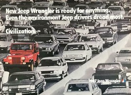 1987 Jeep Wrangler Print Ad Civilization the Environment Jeep Drivers Dr... - $10.79