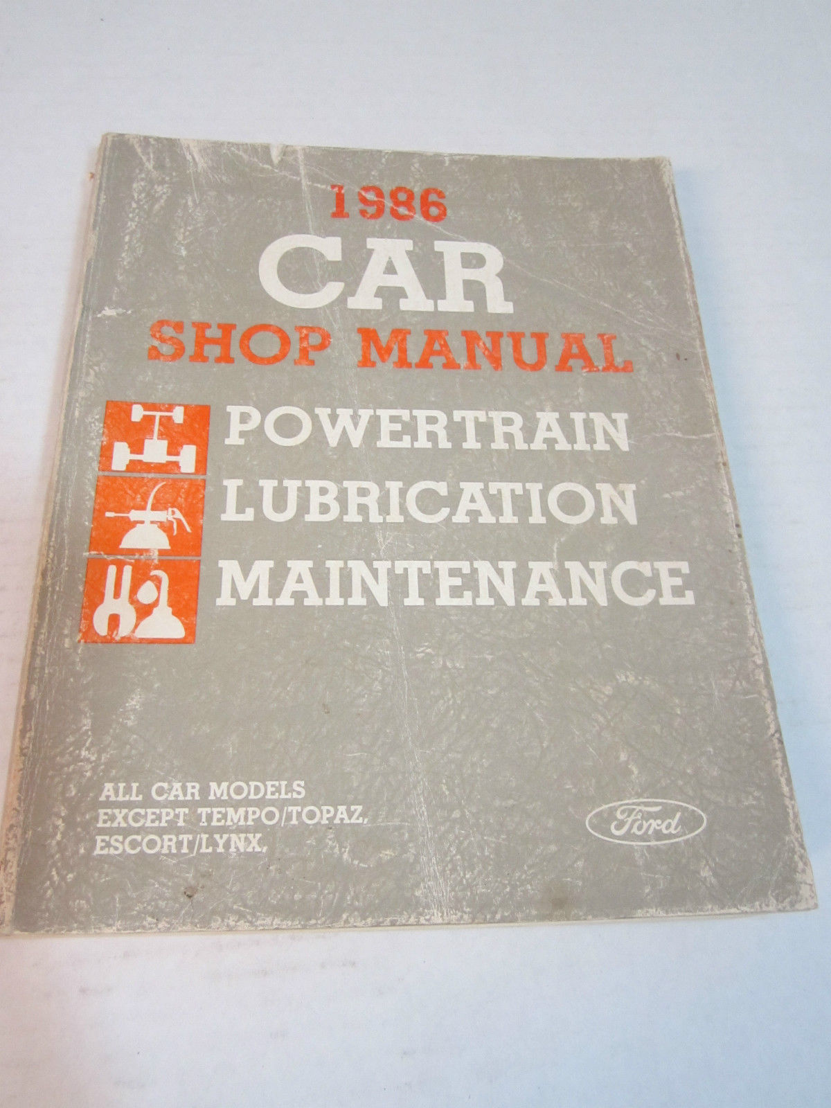 ... 1986 Ford Car Shop Manual - Powertrain/Lubrication/Maintenance - (D)