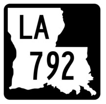 Louisiana State Highway 792 Sticker Decal R6100 Highway Route Sign - $1.45+