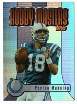 2003 Topps Hobby Masters #HM8 Peyton Manning Indianapolis Colts - $4.99