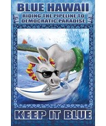 Blue Hawaii - Riding the Pipeline to Democratic Paradise by Richard Kell... - $19.99+