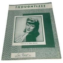 SHEET MUSIC 1948 Thoughtless Vera Massey - $10.89
