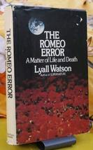 The Romeo error;: A matter of life and death [Jan 01, 1975] Watson, Lyall