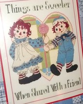 Janlynn RAGGEDY ANN & ANDY Counted Cross Stitch Kit #77-106 Things are Sweeter - $15.83