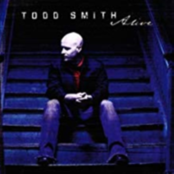 Alive by Todd Smith Cd