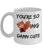 "Fox Mug ""You're So Foxing Damn Cute Funny Fox Mug"" Like The For Fox Sake... - $14.95"