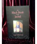 THE BLACK BOOK OF THE JACKAL Roger Williamson Luciferian magick qabalah ... - $44.50