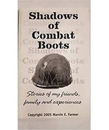 Shadows of Combat Boots (Storiesof My Friends and Experiences [Paperback] - $35.60