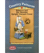 Country Patterns Rebecca and Her Bunnies Upright Vacuum Cover (Pattern #... - $12.86