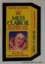 1974/ 6th S TOPPS WACKY sticker Mess Clairoil Motor Oil Brown - $1.95