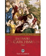 Baltimore Catechism - Volume Three by The Third Council of Baltimore - $19.95